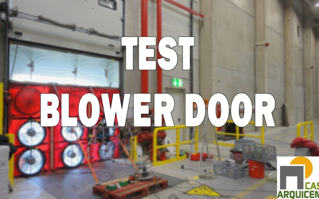 Test BlowerDoor, ¿Se escapa el calor en tu casa?