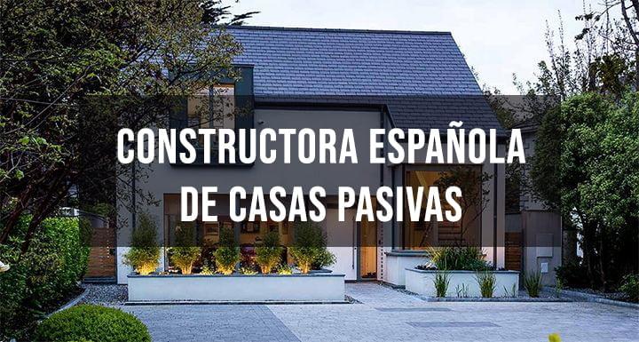 constructora española de casas pasivas