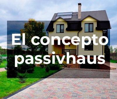 ¿De dónde viene el concepto de passivhaus?