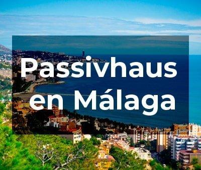 Passivhaus en Málaga: particularidades del clima y demás cuestiones a considerar