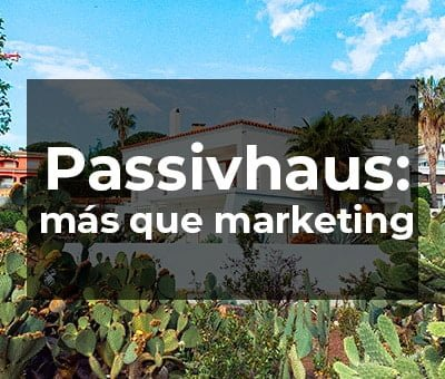 Concepto Casa pasiva: mucho más que marketing inmobiliario